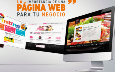 LA IMPORTANCIA DE UNA PÁGINA WEB PARA TU NEGOCIO