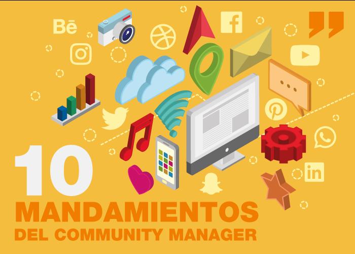 Los 10 mandamientos de un Community Manager