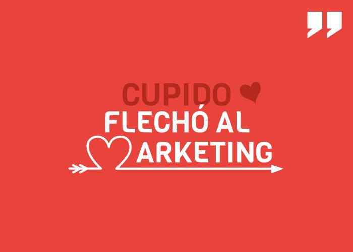 Cupido flechó al marketing