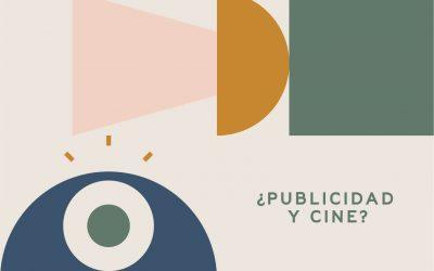 ¿Publicidad y cine? Esto te interesa
