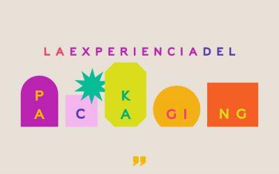 LA EXPERIENCIA DEL PACKAGING